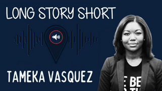 Marketers are the Storytellers of the Future with Tameka Vasquez